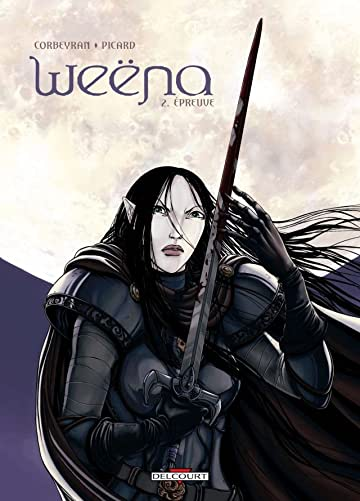Weëna Vol. 2: Epreuve