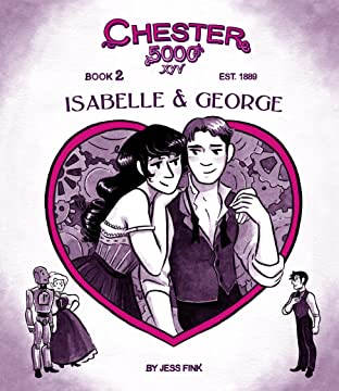 Chester 5000: Isabelle & George