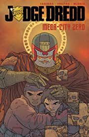 Judge Dredd: Mega-City Zero Vol. 3