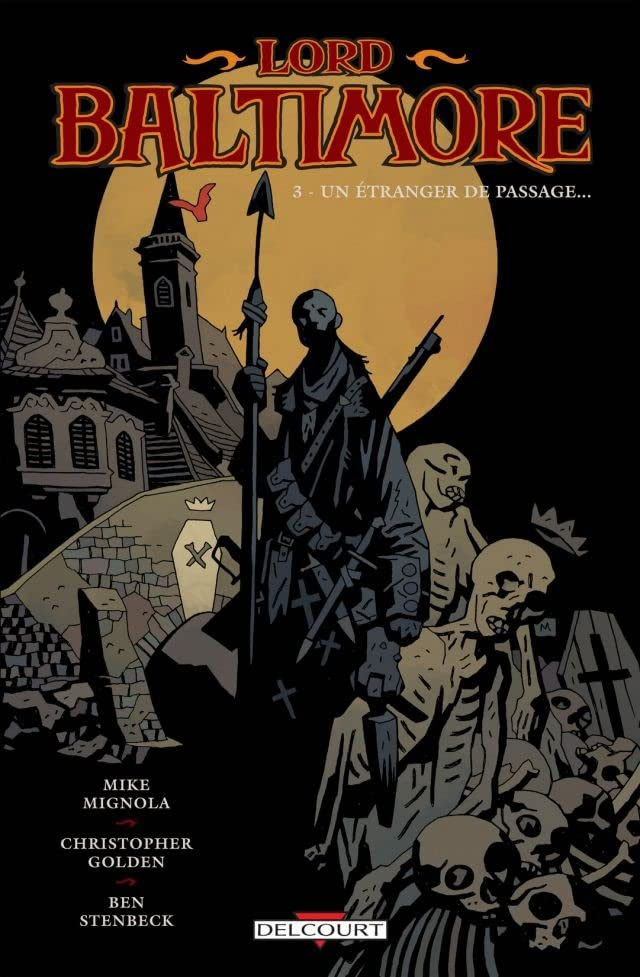 Lord Baltimore Tome 3: Un étranger de passage