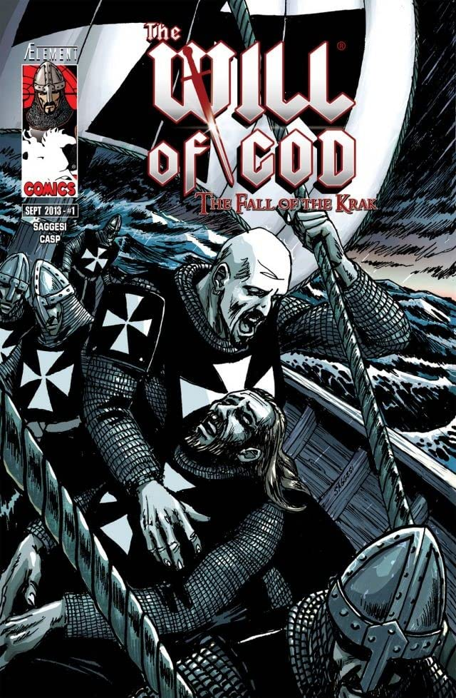 The Will of God Vol. 1: The Fall of the Krak