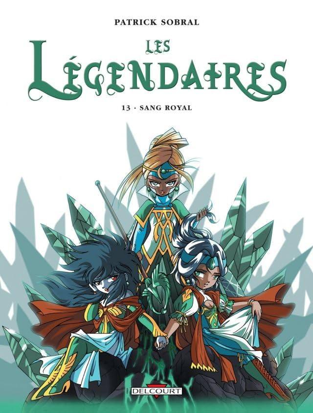 Les Légendaires Vol. 13: Sang Royal