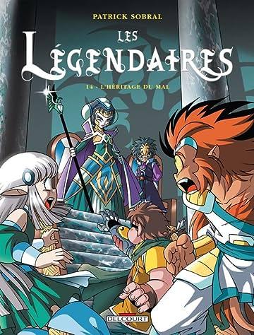 Les Légendaires Tome 14: L'Héritage du Mal
