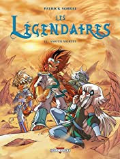 Les Légendaires Vol. 15: Amour mortel