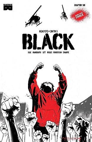 BLACK #6