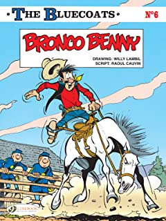 The Bluecoats Vol. 6: Bronco Benny