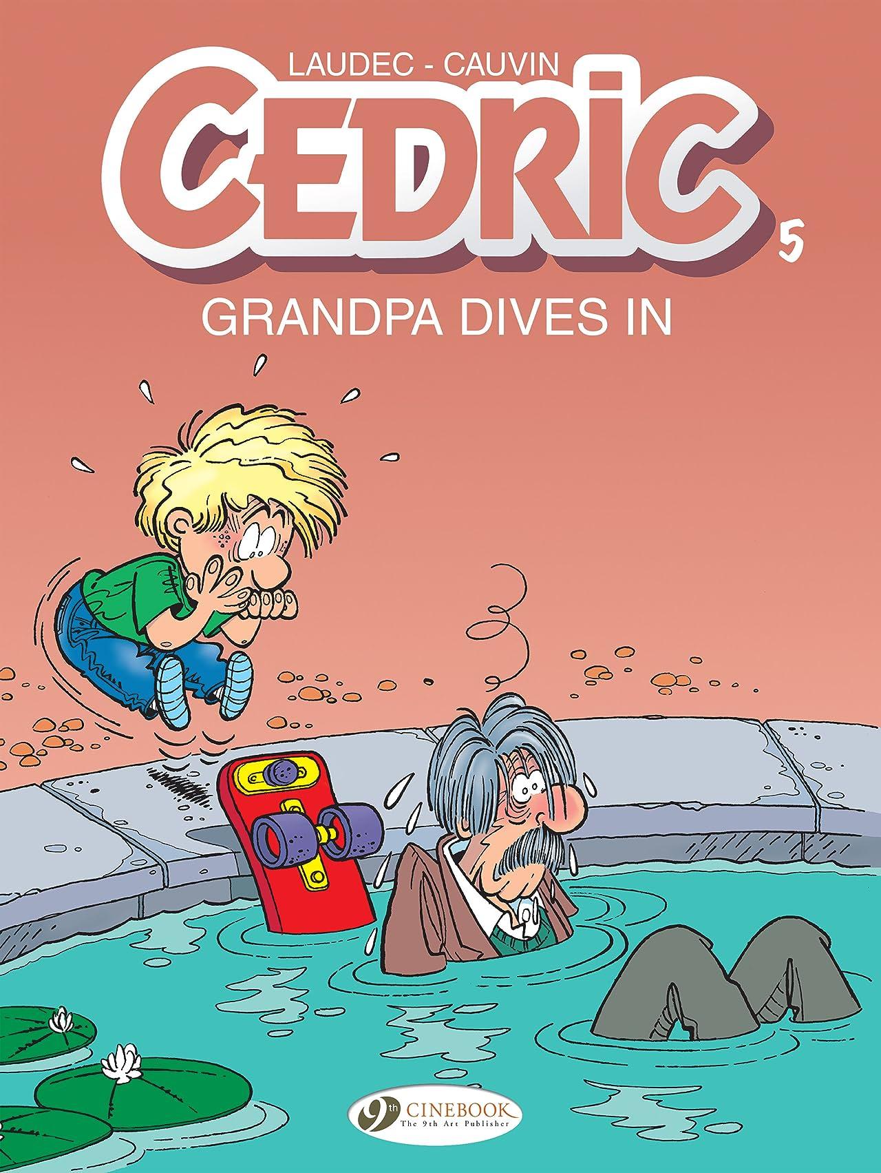 Cedric Vol. 5: Grandpa Dives in