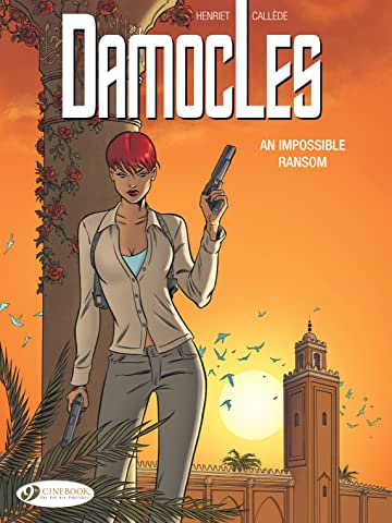 Damocles Vol. 2: An impossible ransom