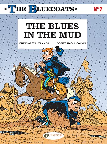 The Bluecoats Vol. 7: The Blues in the Mud
