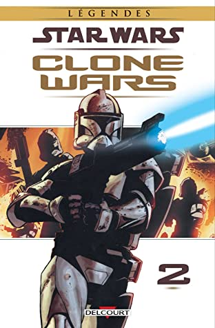 Star Wars - Clone Wars Tome 2: Victoires & Sacrifices