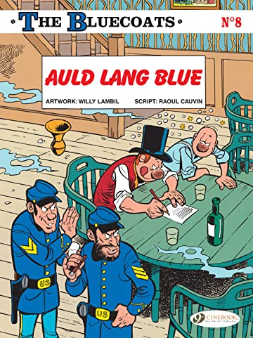 The Bluecoats Vol. 8: Auld Lang Blue