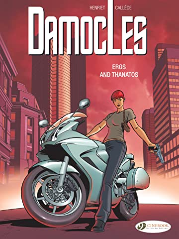 Damocles Vol. 4: Eros and Thanatos