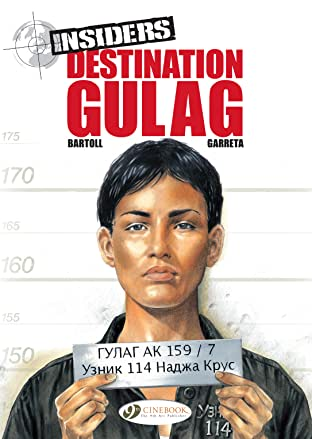 Insiders Tome 5: Destination Gulag