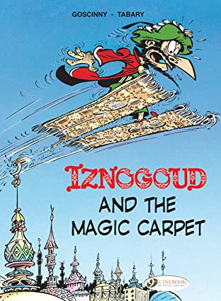 Iznogoud Tome 6: Iznogoud and the Magic Carpet