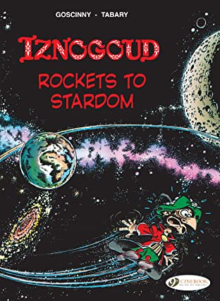 Iznogoud Vol. 8: Rockets to Stardom