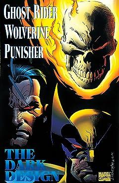 Ghost Rider/Wolverine/Punisher: The Dark Design (1994) No.1