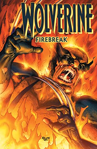 Wolverine: Firebreak (2007) No.1