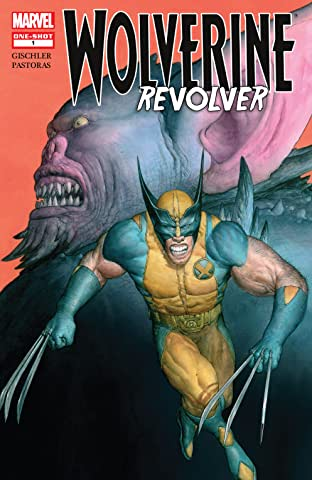 Wolverine: Revolver (2009) #1