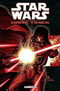 Star Wars - Dark Times Vol. 5: Feu sacré