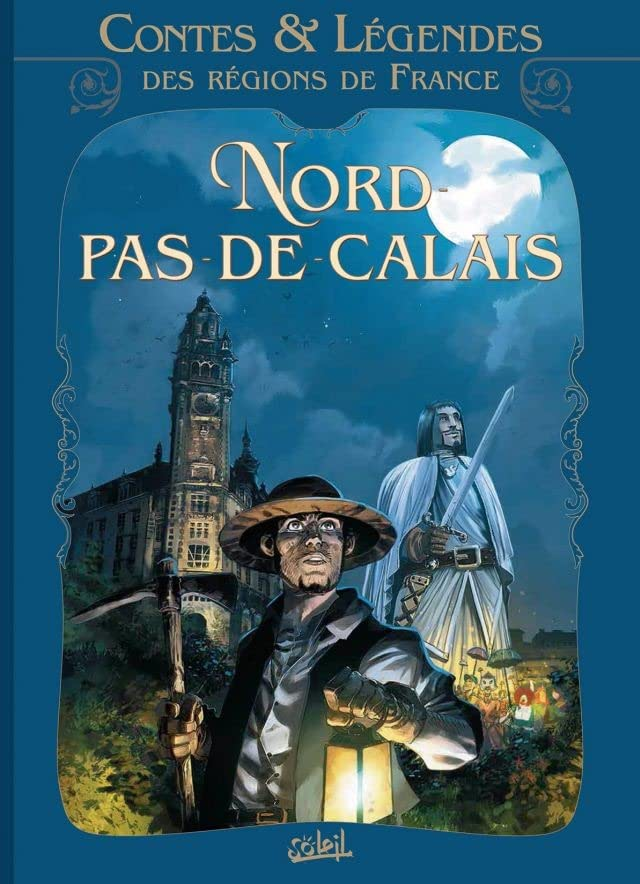 Contes et légendes des régions de France Vol. 3: Nord Pas-de-Calais
