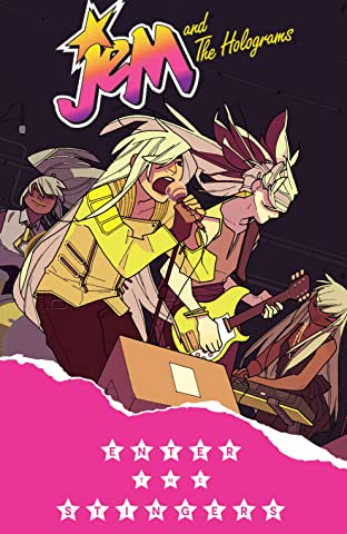 Jem and the Holograms Tome 4: Enter The Stingers
