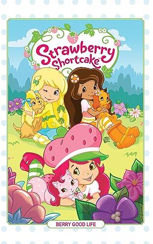 Strawberry Shortcake Vol. 3: Berry Good Life