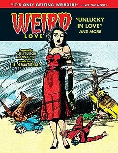 WEIRD Love Vol. 5: Unlucky in Love