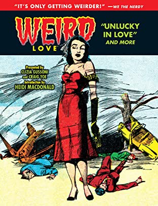 WEIRD Love Tome 5: Unlucky in Love