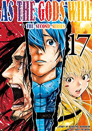 As The Gods Will: The Second Series Vol. 17
