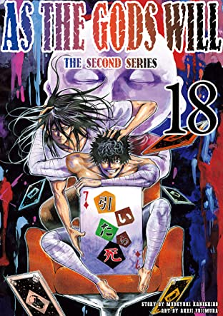 As The Gods Will: The Second Series Vol. 18