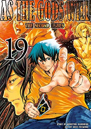 As The Gods Will: The Second Series Vol. 19