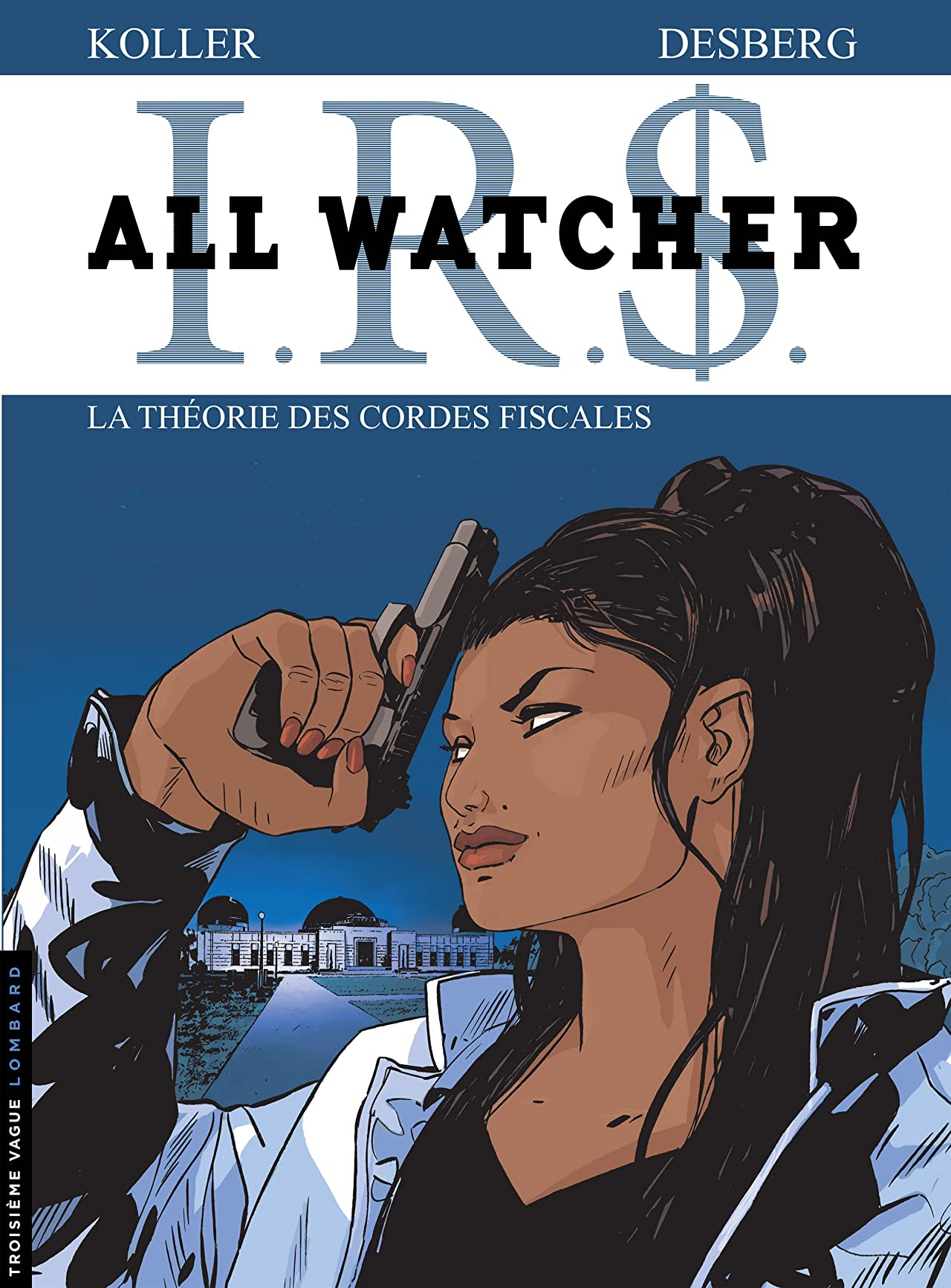 All Watcher Vol. 6: La théorie des cordes fiscales