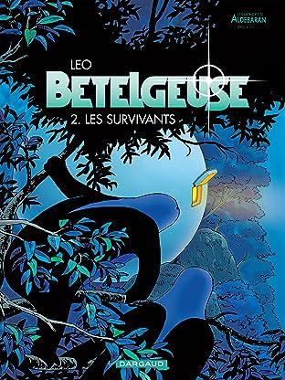 Bételgeuse Vol. 2: Les survivants
