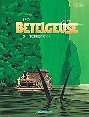 Bételgeuse Tome 3: L'expédition