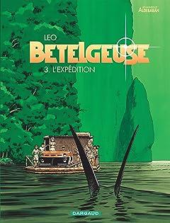 Bételgeuse Vol. 3: L'expédition