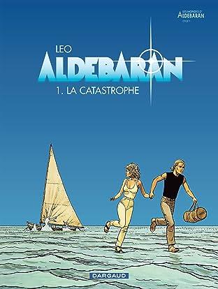 Aldebaran Tome 1: La catastrophe