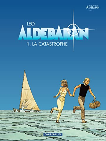 Aldebaran Vol. 1: La catastrophe