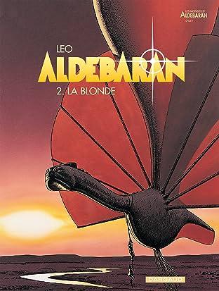 Aldebaran Vol. 2: La blonde