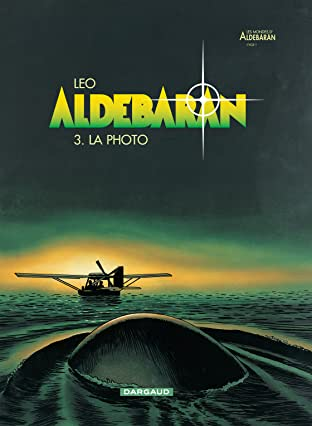 Aldebaran Tome 3: La photo