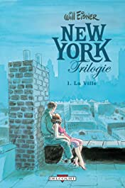 New York Trilogie Vol. 1: La Ville