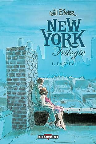 New York Trilogie Vol. 1: La Ville