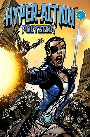 HYPER-ACTION: Polyzena #1