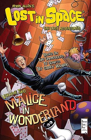 Irwin Allen's Lost In Space: The Lost Adventures Vol. 2: Malice in Wonderland