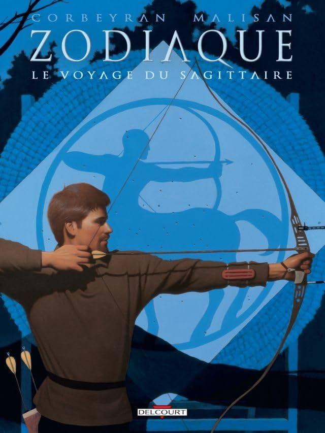 Zodiaque Vol. 9: Le Voyage du Sagittaire