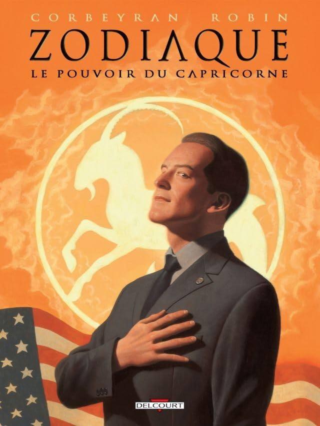 Zodiaque Vol. 10: Le Pouvoir du Capricorne