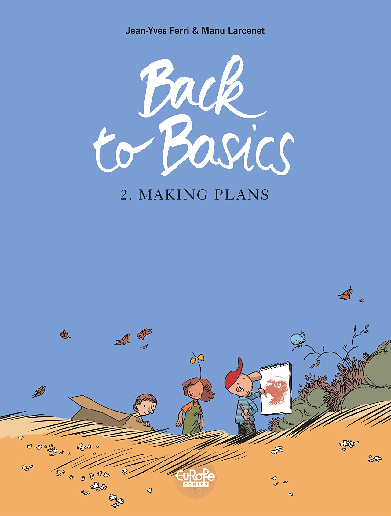 Back to Basics Vol. 2: Making plans