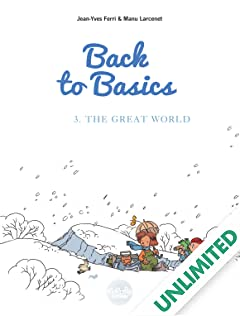 Back to Basics Vol. 3: The Great World