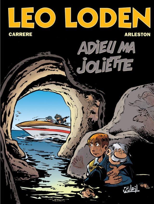 Léo Loden Vol. 3: Adieu ma Joliette
