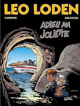 Léo Loden Tome 3: Adieu ma Joliette