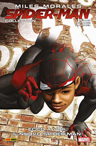Miles Morales: Spider-Man Collection Vol. 2: Ecco A Voi… Il Nuovo Spider-Man!